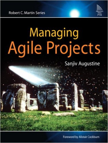 Managing Agile Projects by Sanjiv Augustine