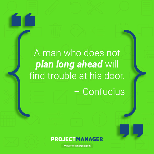 25 of the Best Planning Quotes - ProjectManager com