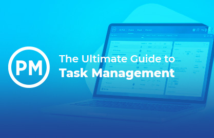 The Ultimate Guide to Task Management